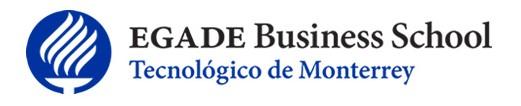 EGADE BUSINESS SCHOOL - TECNOLÓGICO DE MONTERREY, CAMPUS SANTA FE